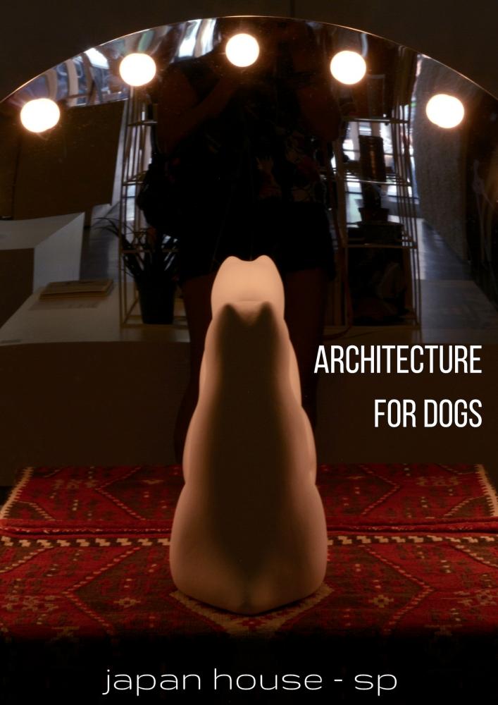 Exposição Architecture for Dogs na Japan house de São Paulo